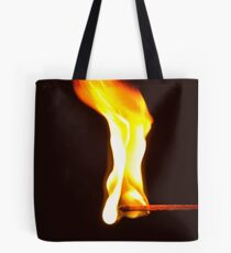Don't Play With Fire! Tote Bag