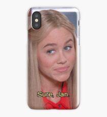 ''Sure, Jan'' - The Brady Brunch iPhone Case/Skin
