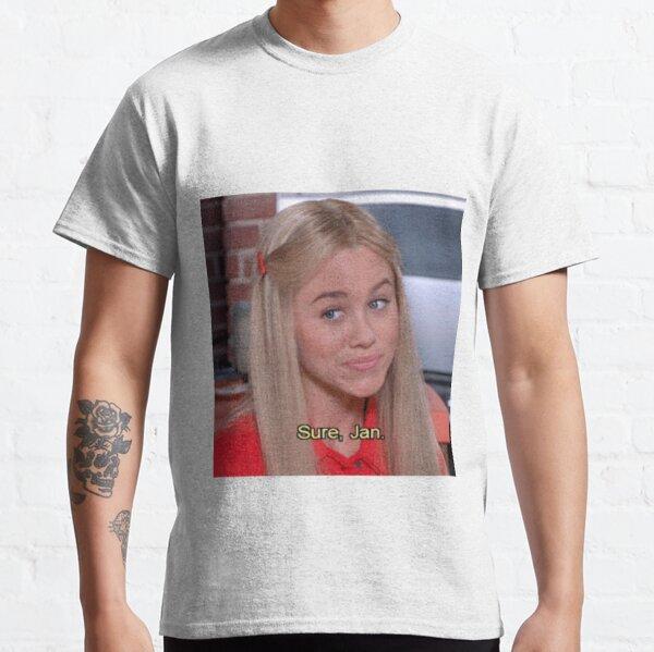 ''Sure, Jan'' - The Brady Brunch Classic T-Shirt