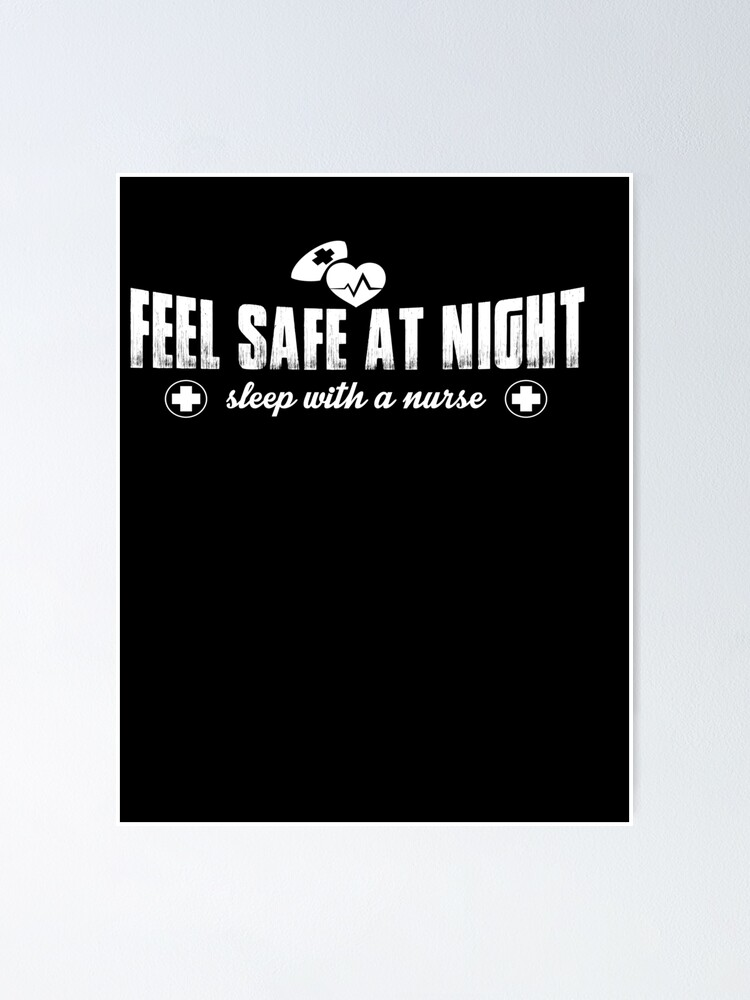 Funny Naughty Kinky Gift Slee With A Nurse Meme Quote Poster By