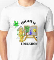 HIGHER EDUCATION T-Shirt