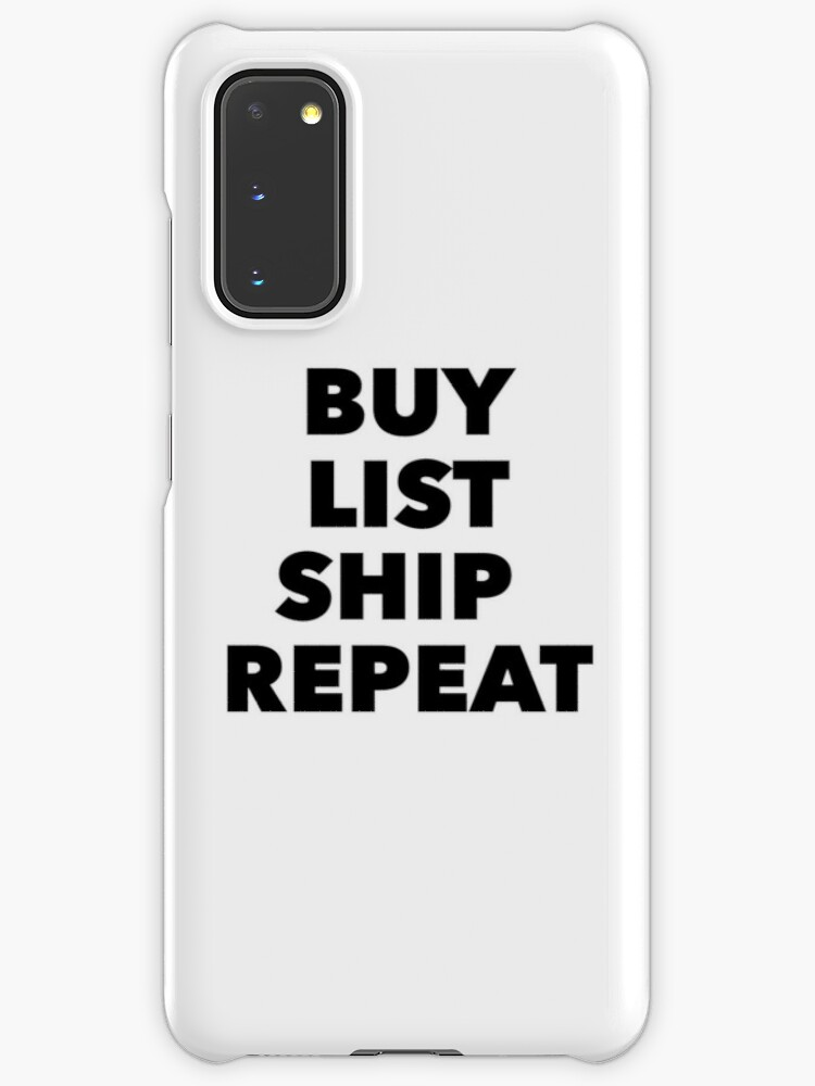 Buy List Ship Repeat Ebay Reseller Case Skin For Samsung Galaxy By Rosejessica Redbubble