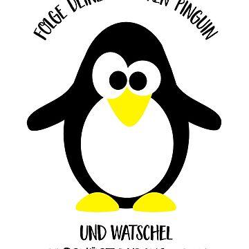 Follow your inner penguin by Pferdefreundin