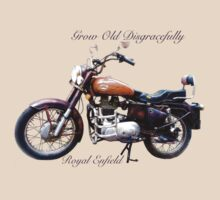 Royal Enfield - Grow Old Disgracefully