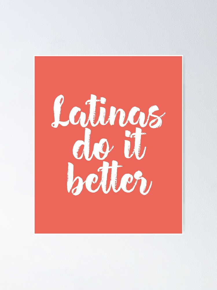 Latinas Do It Better Tumblr