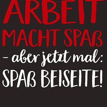 Work is fun. But now - fun aside! by Pferdefreundin