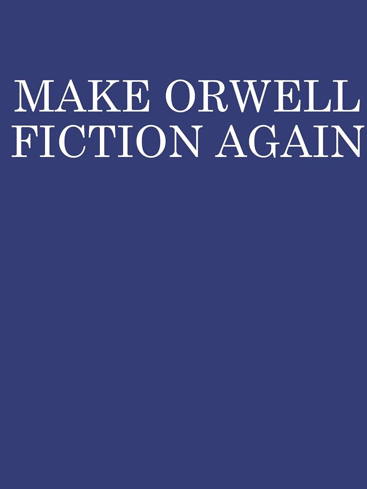 Haz Orwell Fiction Again de coinho