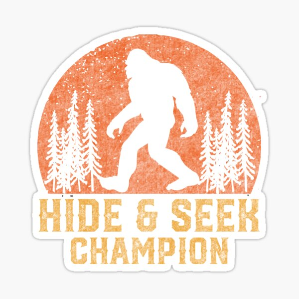 Sasquatch Bigfoot Undefeated Hide And Seek Champion Sticker