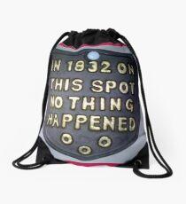 Nothing happened ... Drawstring Bag