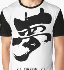 Dream big! Graphic T-Shirt