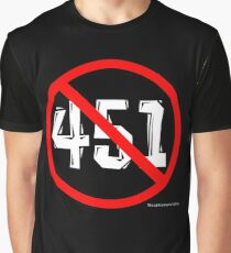 NO 451! Graphic T-Shirt