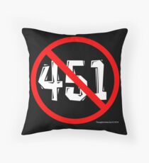 NO 451! Throw Pillow