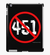 NO 451! iPad Case/Skin