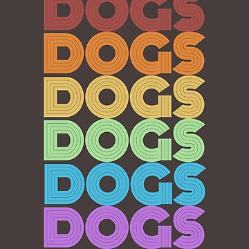 Dogs Dogs Dogs! by undainty