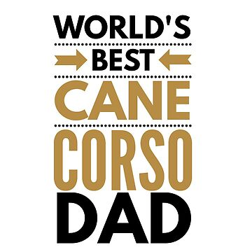 World's best cane corso dad by CharlyB