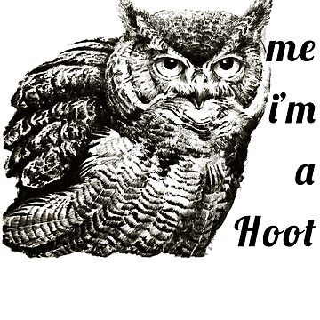 Hilarious Trust Me I'm a Hoot Owl T-Shirt, Sarcastic Bird by bledi