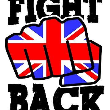 UK FIGHT BACK by Calgacus