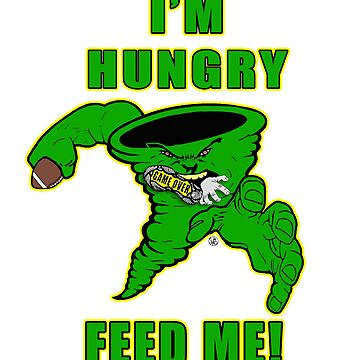 I'M HUNGRY FEED ME TORNADO by 12sstorm