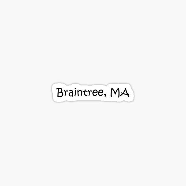 Braintree, Ma Sticker