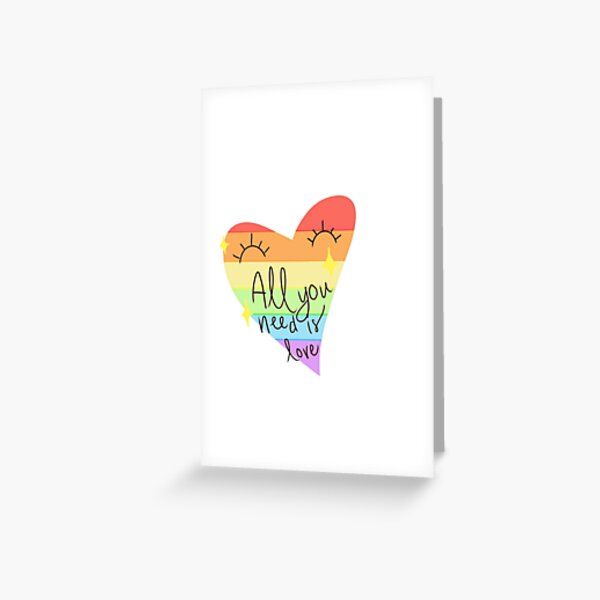 All you need is love (rainbow flag) Greeting Card