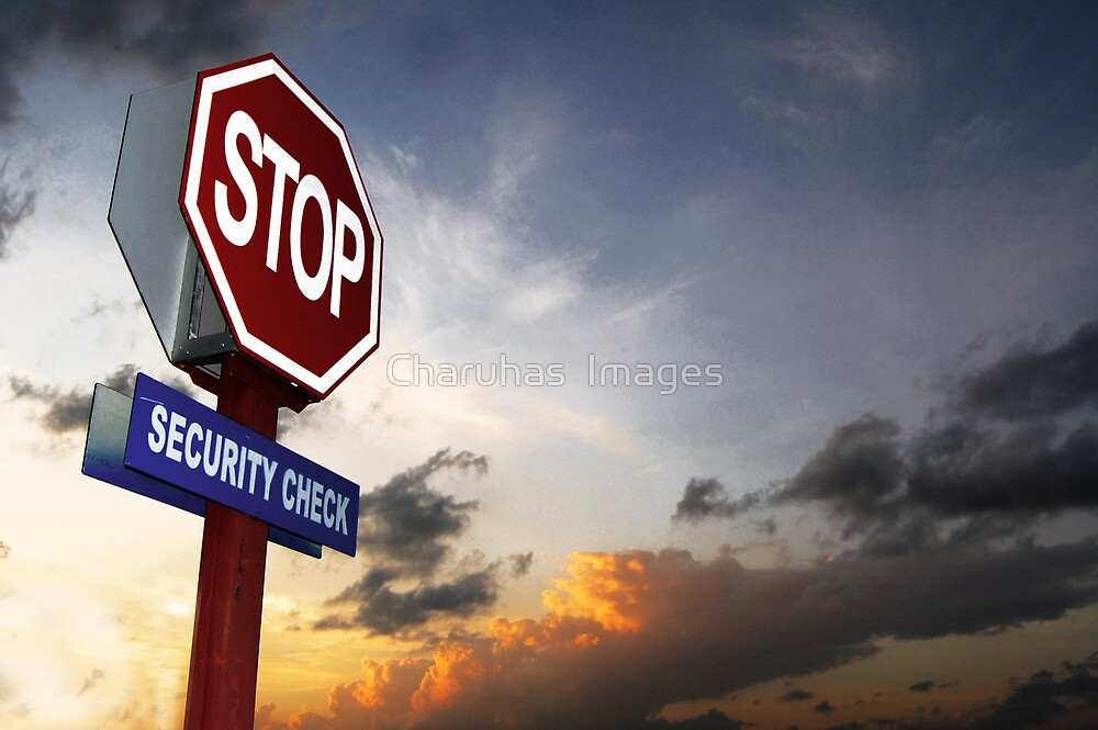 STOP - Security Check by Charuhas  Images
