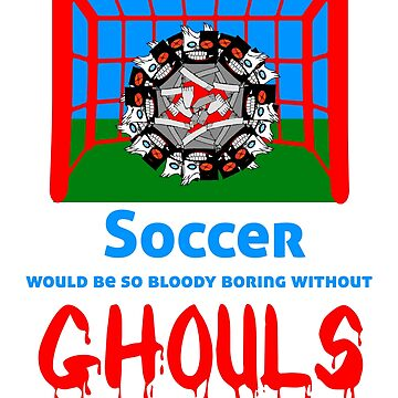 Soccer would be so boring without ghouls Halloween Shirt by Ash-N-Finn