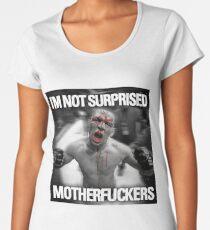 Nate Diaz - Not Surprised Motherfuckers Women's Premium T-Shirt