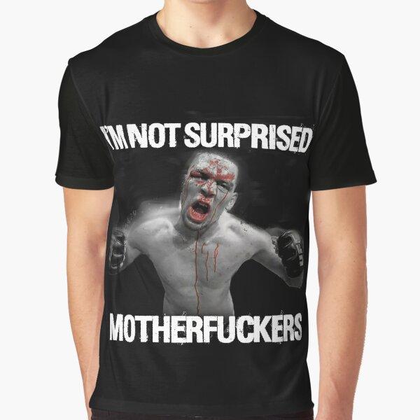 Nate Diaz - Surprise Surprise Graphic T-Shirt