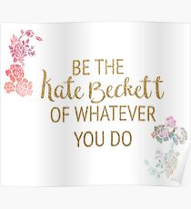Be the Kate Beckett of Whatever You Do Poster