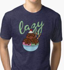 The best Sunday is a Lazy Sundae Tri-blend T-Shirt