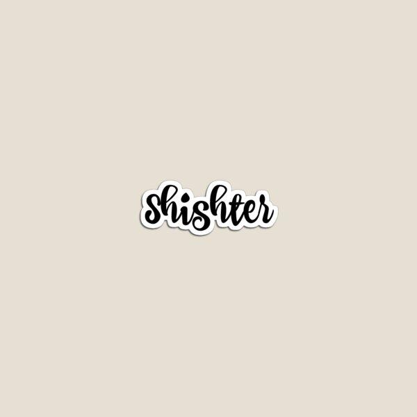 Shister Magnet