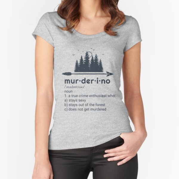 Murderino, My Favorite Murder, True Crime, SSDGM Fitted Scoop T-Shirt