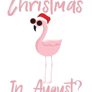 Christmas In August | Funny Flamingo In Santa Hat by Soulfire86