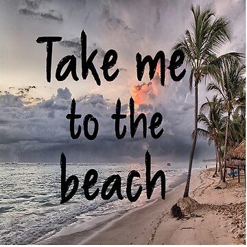 Take Me to the Beach by fairmaiden7