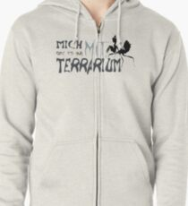 I only exist with terrarium Zipped Hoodie
