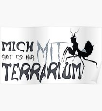 I only exist with terrarium Poster