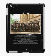 1927 Solvay Conference (deep space NGC3660 bg), posters, prints iPad Case/Skin