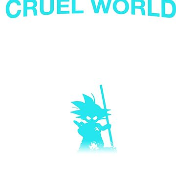 Having A Soft Heart In A Cruel World Is Courage Not Weakness T-Shirt - Funny Dragonball Goku & Vegeta Tshirt by danielnguyen31
