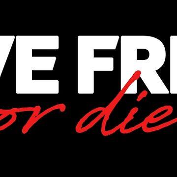 Live free, or die by metropol