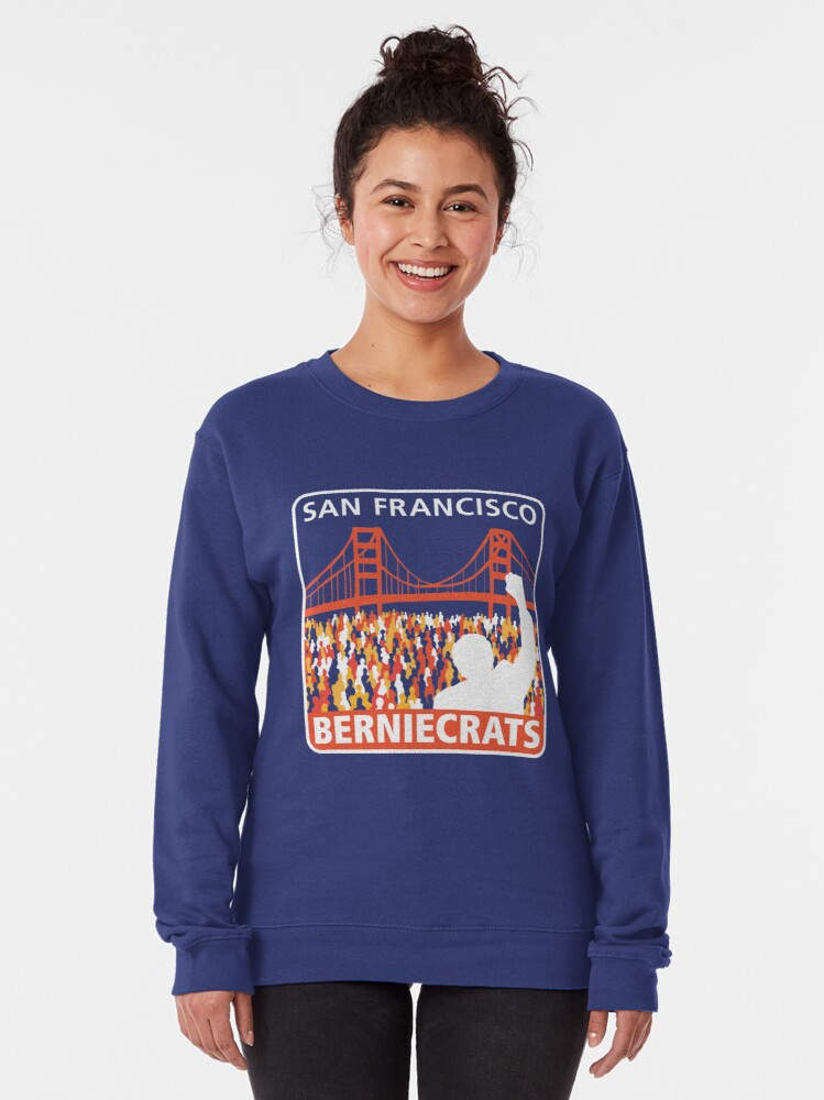 Alternate view of SF Berniecrats Pullover Sweatshirt