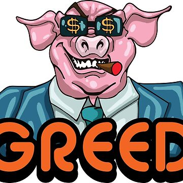 Corporate Greed by OGjimbo