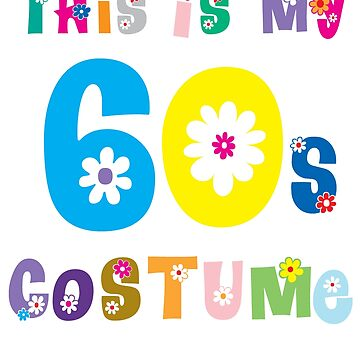 This is My 60s Costume by reapolo