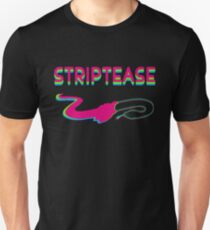 striptease Unisex T-Shirt
