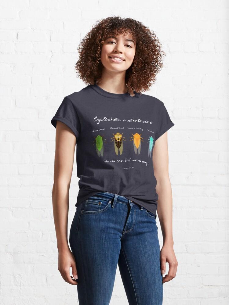 "Alternate view of ""We are one"" - Cyclochila australasiae cicada (dark colour shirts) Classic T-Shirt"