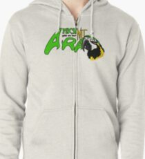 i am available only with ara Zipped Hoodie