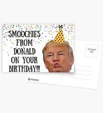 Smoochies on your birthday, Donald Trump, birthday card, meme greeting cards Postcards