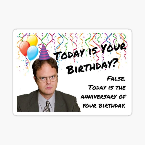 The Office, Dwight Schrute birthday Sticker