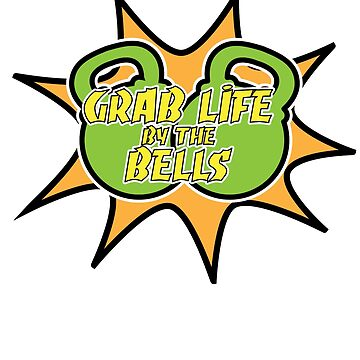 Weightlifting Grab Life By The Bells Kettlebell by ViralMode