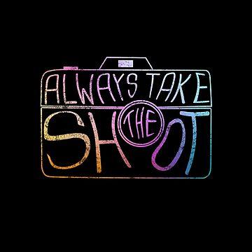 Always Take The Shot by Switch01