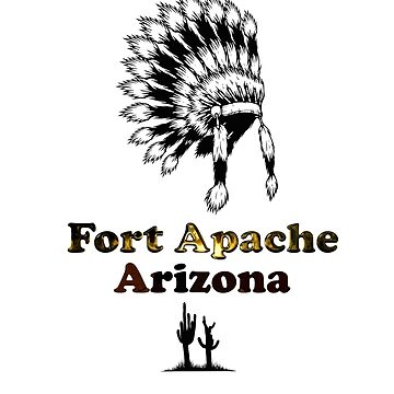 Fort Apache Arizona Tee-shirt and stickers by nhk999